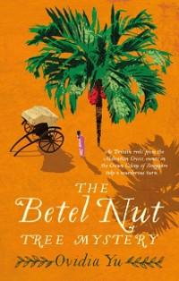 Cover Betel Nut Tree Mystery