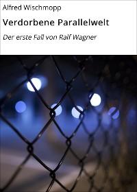 Cover Verdorbene Parallelwelt