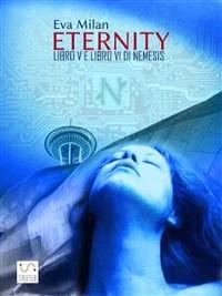 Cover Eternity. Libro V e Libro VI di Nemesis.