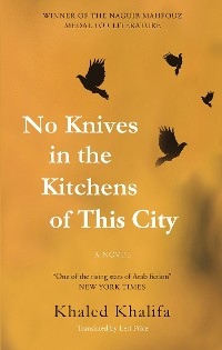 Cover No Knives in the Kitchens of This City