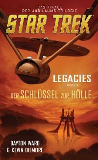 Cover Star Trek - Legacies 3: Der Schlüssel zur Hölle