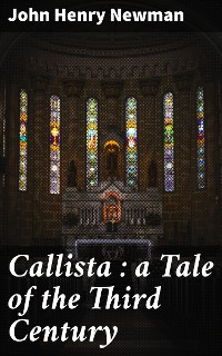 Cover Callista : a Tale of the Third Century
