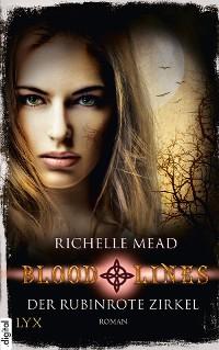 Cover Bloodlines - Der rubinrote Zirkel