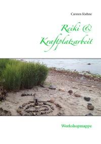 Cover Reiki & Kraftplatzarbeit
