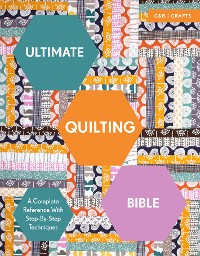 Cover Ultimate Quilting Bible