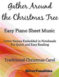 Cover Gather Around the Christmas Tree Easy Piano Sheet Music