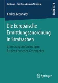 Cover Die Europäische Ermittlungsanordnung in Strafsachen