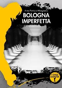 Cover Bologna imperfetta