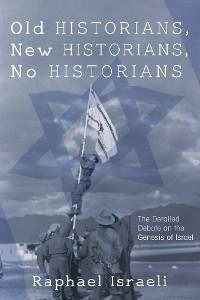 Cover Old Historians, New Historians, No Historians