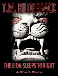 Cover The Lion Sleeps Tonight - A Short Story