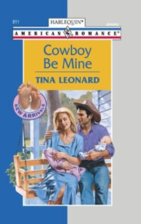Cover Cowboy Be Mine (Mills & Boon American Romance)