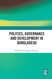 Cover Politics, Governance and Development in Bangladesh