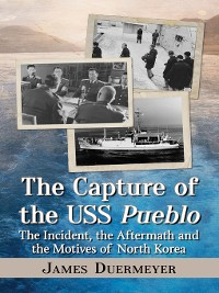 Cover The Capture of the USS Pueblo