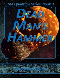 Cover The Quantum Series Book 3 - Dead Man's Hammer