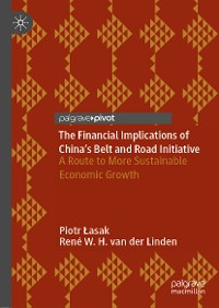 Cover The Financial Implications of China's Belt and Road Initiative