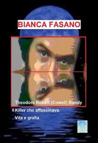 Cover Theodore Robert (Cowell) Bundy il Killer che affascinava