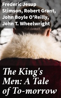 Cover The King's Men: A Tale of To-morrow