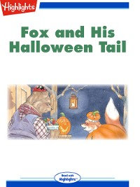 Cover Fox and His Halloween Tail