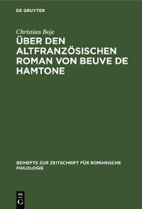 Cover Über den altfranzösischen Roman von Beuve de Hamtone