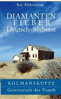 Cover Diamantenfieber Deutsch-Südwest