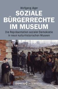 Cover Soziale Bürgerrechte im Museum