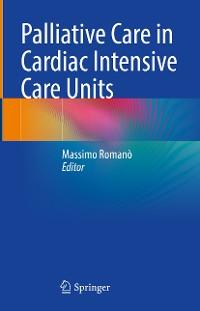 Cover Palliative Care in Cardiac Intensive Care Units