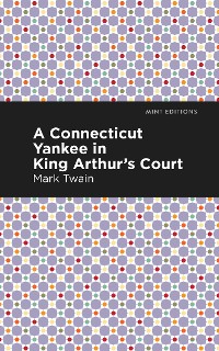 Cover A Connecticut Yankee in King Arthur's Court