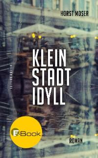 Cover Kleinstadtidyll