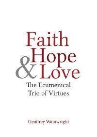 Cover Faith, Hope, and Love