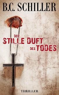 Cover Der stille Duft des Todes - Thriller