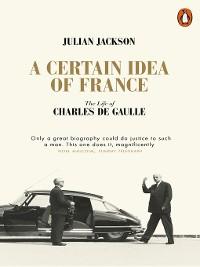 Cover A Certain Idea of France