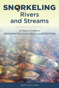 Cover Snorkeling Rivers and Streams
