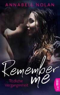 Cover Remember Me - Tödliche Vergangenheit