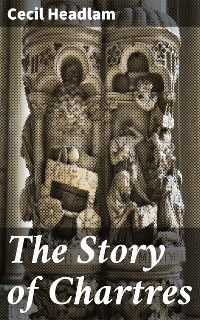 Cover The Story of Chartres