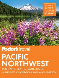 Cover Fodor's Pacific Northwest