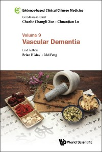 Cover Evidence-based Clinical Chinese Medicine - Volume 9: Vascular Dementia