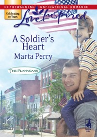 Cover Soldier's Heart (Mills & Boon Love Inspired) (The Flanagans, Book 7)