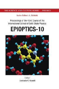Cover Epioptics-10 - Proceedings Of The 43rd Course Of The International School Of Solid State Physics