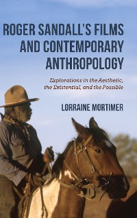 Cover Roger Sandall's Films and Contemporary Anthropology