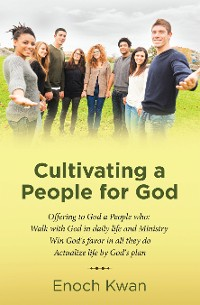 Cover Cultivating a People for God