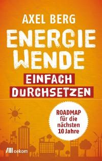 Cover Energiewende einfach durchsetzen