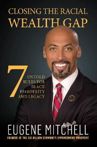 Cover Closing The Racial Wealth Gap