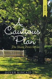 Cover A Cautious Plan