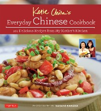 Cover Katie Chin's Everyday Chinese Cookbook