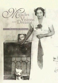 Cover Miracles Visions and Dreams