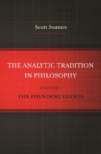 Cover The Analytic Tradition in Philosophy, Volume 1