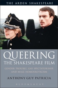Cover Queering the Shakespeare Film