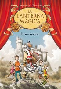 Cover Il vero cavaliere. La lanterna magica