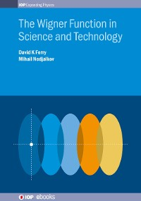 Cover The Wigner Function in Science and Technology