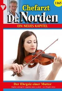 Cover Chefarzt Dr. Norden 1165 – Arztroman